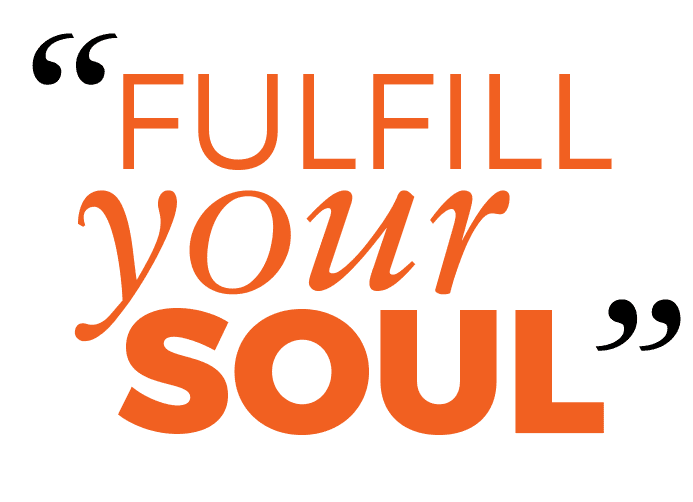 Fulfill Your Soul